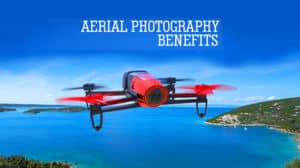 benefits of aerial photography in india